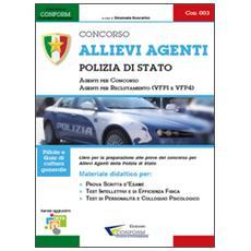 Concorso allievi agenti polizia di Stato. Manuale per la preparazione alle selezioni. Vol. 3
