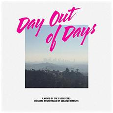 Scratch Massive - Day Out Of Days