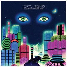 Tokyo Nights: Female J-Pop Boogie Funk 8 (2 Lp)