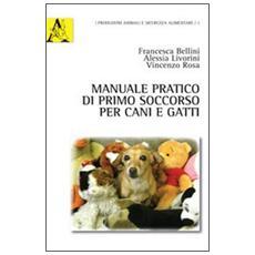 Manuale pratico di primo soccorso per cani e gatti