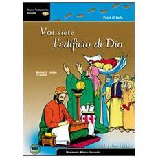 Passi di fede. Con CD-ROM. Vol. 3: Voi siete l'edificio di Dio.