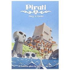 Pirati. La citt� probita
