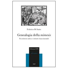 Genealogia della mimesis. Fra mimesis antica e imitatio
