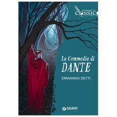 In una selva oscura. Il racconto di Dante