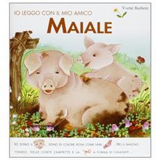 Io leggo con il mio amico maiale