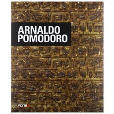 Arnaldo Pomodoro. Ediz. italiana, inglese e francese