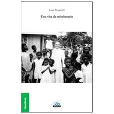 Una vita da missionario