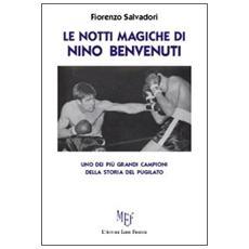 Le notti magiche di Nino Benvenuti
