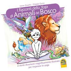 Racconti Dello Yoga (I) - Gli Animali Del Bosco