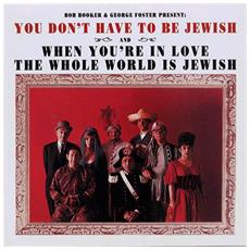 Booker Bob / Foster George - You Don'T Have To Be Jewish &