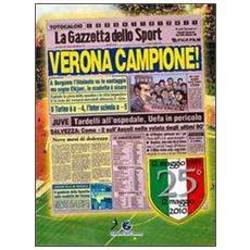 Verona campione. 25º dello scudetto