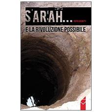 Sarah. . . e la rivoluzione possibile