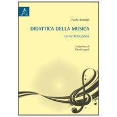 Didattica della musica. Un'introduzione