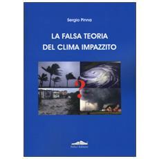 Falsa teoria del clima impazzito (La)