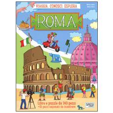 Roma. Viaggia, conosci, esplora. Libro puzzle