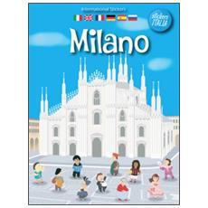 Milano. Con adesivi. Ediz. multilingue