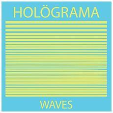 Holograma - Waves