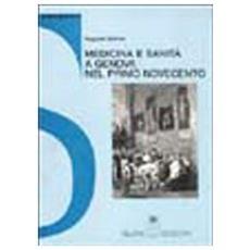 Medicina e sanità a Genova nel primo Novecento