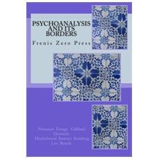 Psychoanalysis and its borders