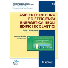 Ambiente interno ed efficienza energetica negli edifici scolastici. I fondamenti