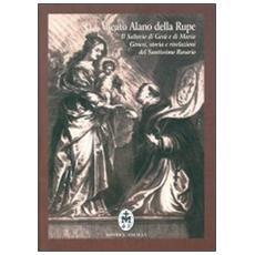 Il salterio di Gesù e Maria. Genesi, storia e rivelazioni del santissimo rosario. Testo latino a fronte