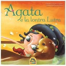 Agata E La Lontra Luta