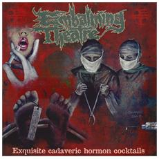 Embalming Theatre - Exquisite Cadaveric Hormon Coc