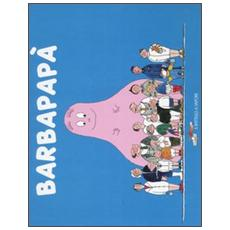 Barbapapà. Ediz. illustrata