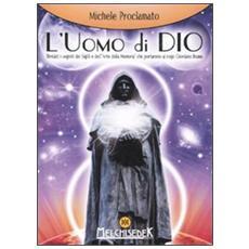L'uomo di Dio. Rivelati i segreti dei sigilli e dell'«arte della memoria» che portarono al rogo Giordano Bruno