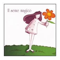 Il seme magico