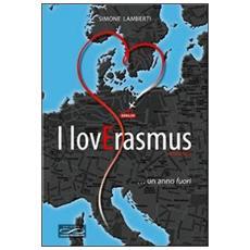 I lovErasmus. . . un anno fuori
