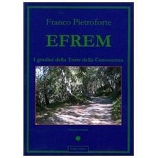 Efrem. I gradini della Torre della conoscenza