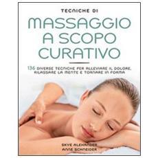 Tecniche di massaggio a scopo curativo