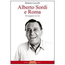 Alberto Sordi e Roma. Passeggiate sui set