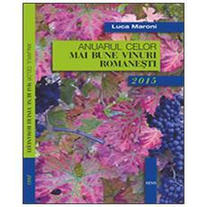 Anuarul celor mai bune vinuri romanesti 2015