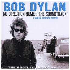 Bob Dylan - The Bootleg Series Vol 7 - No Direction Home - The Soundtrack (2 Cd)