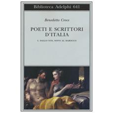 Poeti e scrittori d'Italia. Vol. 1: Dallo stil novo al barocco.