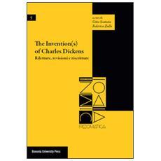 The investigation (s) of Charles Dickens. Riletture, revisioni e riscritture