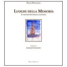 I luoghi della memoria. Il cimitero monumentale di Cesena