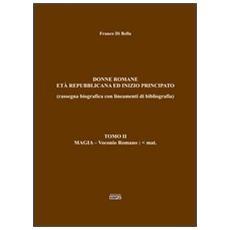 Donne romane-Età repubblicana ed inizio principato. Vol. 2