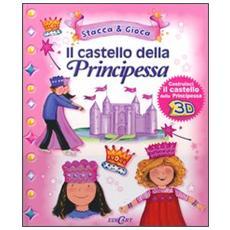 Il castello della principessa. Con gadget