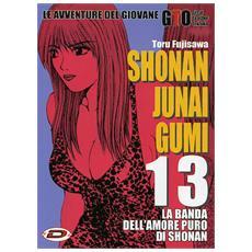 G. T. O. - Shonan Junai Gumi #13