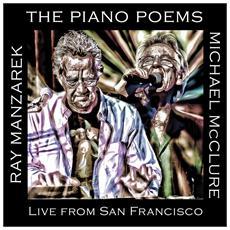 Ray Manzarek & Michael Mcclure - The Piano Poems (live)