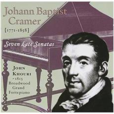 Johann Baptist Cramer - Seven Late Sonatas (2 Cd)