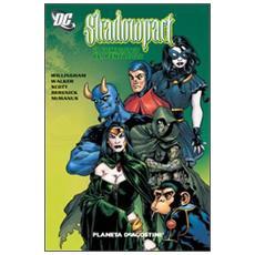 Complotto del Pentacolo. Shadowpact (Il) . Vol. 1