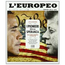 L'europeo (2011) . Vol. 9: JFK e Obama. I pionieri.