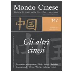 Mondo cinese (2011) . Vol. 147: Gli altri cinesi.