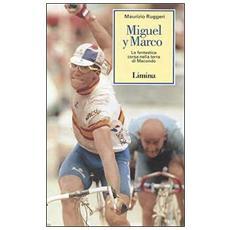 Miguel y Marco. La fantastica corsa nella terra di Macondo