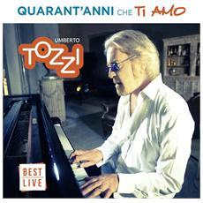 Umberto Tozzi - Quarant'Anni Che Ti Amo (2 Lp)