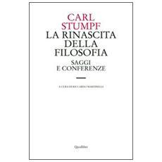 La rinascita della filosofia. Saggi e conferenze (1891-1924)